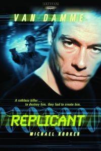 Cмотреть Репликант / Replicant (2001) онлайн на Хдрезка качестве 720p