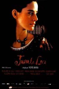 Безумие любви / Juana la Loca (2001)