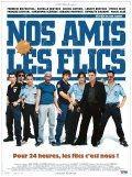 Холостой выстрел / Nos amis les flics (2004)