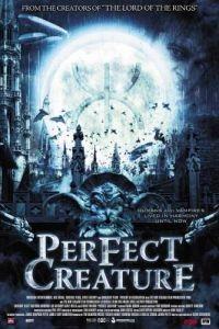 Идеальное создание / Perfect Creature (2006)