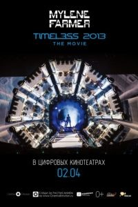 Timeless 2013 - Le film (2013)