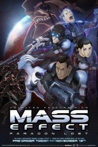 Mass Effect: Утерянный Парагон / Mass Effect: Paragon Lost (2012)
