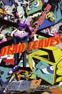 Звёздная тюряга / Dead Leaves (2004)