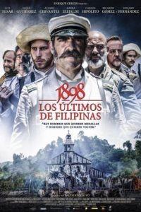 1898. Последние на Филиппинах / 1898. Los ltimos de Filipinas (2016)