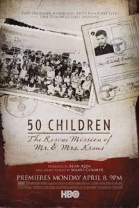 50 детей: Спасательная миссия мистера и миссис Краус / 50 Children: The Rescue Mission of Mr. And Mrs. Kraus (2013)