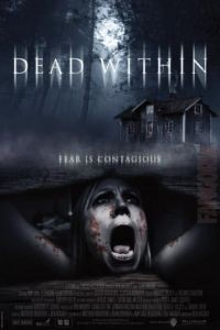 Среди мёртвых / Dead Within (2014)