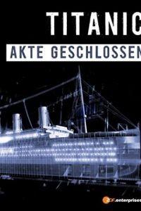 Титаник: Дело закрыто / Titanic: Case Closed (2012)