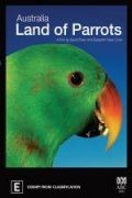 Австралия: страна попугаев / Australia: Land of Parrots (2008)