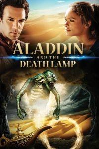 Аладдин и смертельная лампа / Aladdin and the Death Lamp (2012)