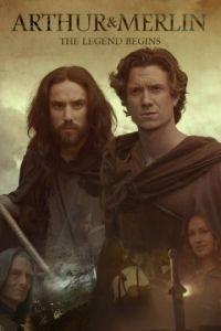 Артур и Мерлин / Arthur & Merlin (2015)