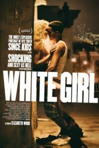 Белая девушка / White Girl (2016)