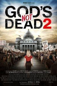 Бог не умер 2 / God's Not Dead 2 (2016)