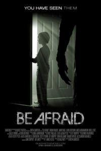 Бойся / Be Afraid (2017)