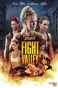 Бойцовская долина / Fight Valley (2016)