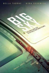 Большие небеса / Big Sky (2015)