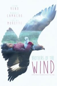 Братья ветра / Brothers of the Wind (2015)