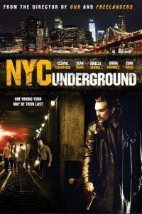 Бруклин в Манхэттене / N.Y.C. Underground (2013)