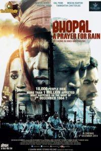 Бхопал: Молитва о дожде / Bhopal: A Prayer for Rain (2014)