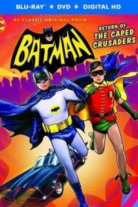 Бэтмен: Возвращение рыцарей в масках / Batman: Return of the Caped Crusaders (2016)