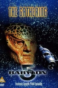 Вавилон 5: Сбор / Babylon 5: The Gathering (1993)