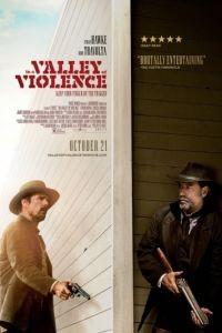 В долине насилия / In a Valley of Violence (2016)