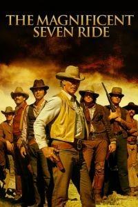 Великолепная семерка снова в седле / The Magnificent Seven Ride! (1972)