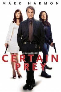 Верный выстрел / Certain Prey (2011)