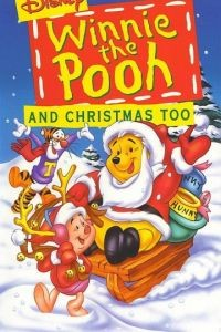 Винни Пух и Рождество / Winnie the Pooh & Christmas Too (1991)