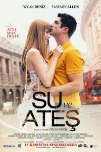 Вода и огонь / Su ve Ates (2013)