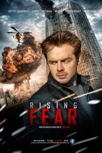 Возрастающий страх / Rising Fear (2016)