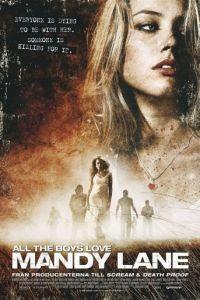 Все парни любят Мэнди Лейн / All the Boys Love Mandy Lane (2006)