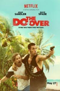 Все по новой / The Do-Over (2016)
