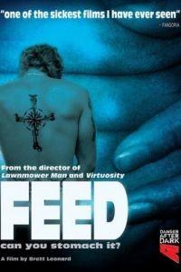 Вскармливание / Feed (2005)