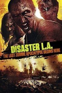 Вторжение в Лос-Анджелес / Apocalypse L.A. (2014)