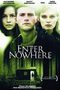 Вход в никуда / Enter Nowhere (2010)