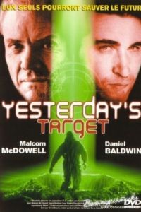 Вчерашняя мишень / Yesterday's Target (1996)