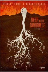 Глубоко во тьме / Deep in the Darkness (2014)