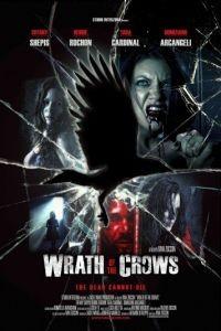 Гнев вороны / Wrath of the Crows (2013)