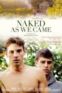 Голыми, как пришли / Naked As We Came (2013)