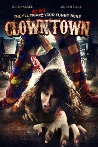 Город клоунов / ClownTown (2016)