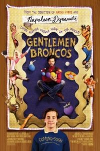 Господа Бронко / Gentlemen Broncos (2009)