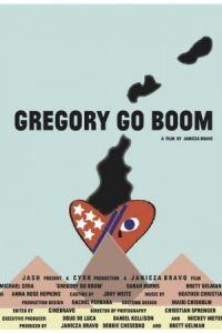 Грегори уходит в отрыв / Gregory Go Boom (2013)