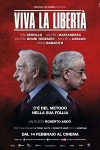 Да здравствует свобода / Viva la libert (2013)
