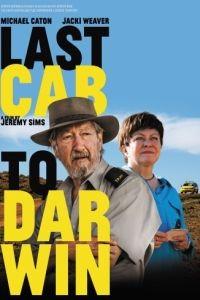 Дарвин — конечная остановка / Last Cab to Darwin (2015)
