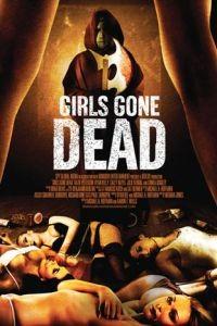 Девочки, ставшие мертвецами / Girls Gone Dead (2012)