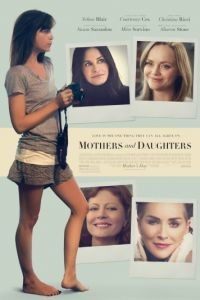 День матери / Mothers and Daughters (2016)