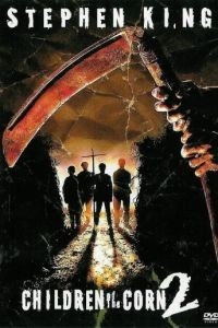 Дети кукурузы 2: Последняя жертва / Children of the Corn II: The Final Sacrifice (1992)