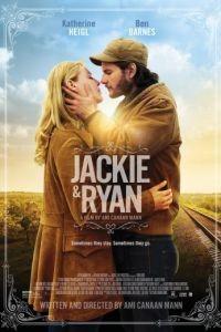Джеки и Райан / Jackie & Ryan (2014)