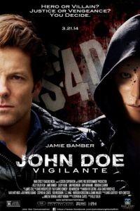 Джон Доу / John Doe: Vigilante (2014)