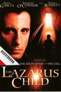 Дитя Лазаря / The Lazarus Child (2005)